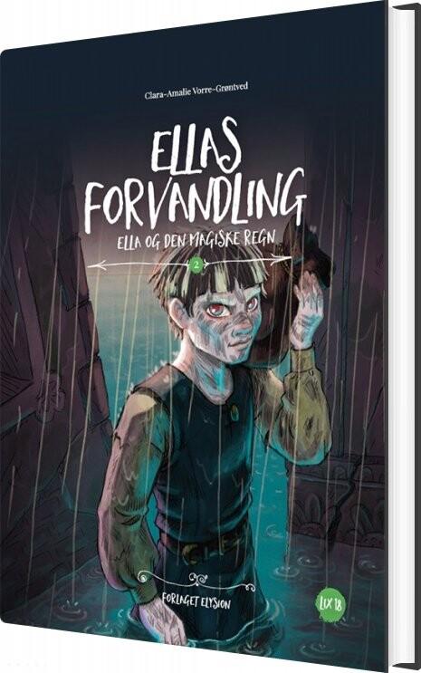 Image of   Ellas Forvandling - Clara-amalie Vorre-grøntved - Bog