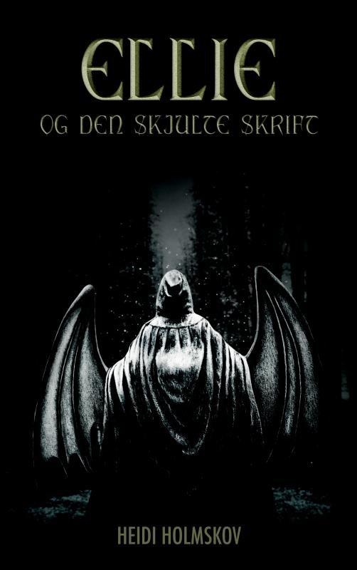 Image of   Ellie Og Den Skjulte Skrift - Heidi Holmskov - Bog