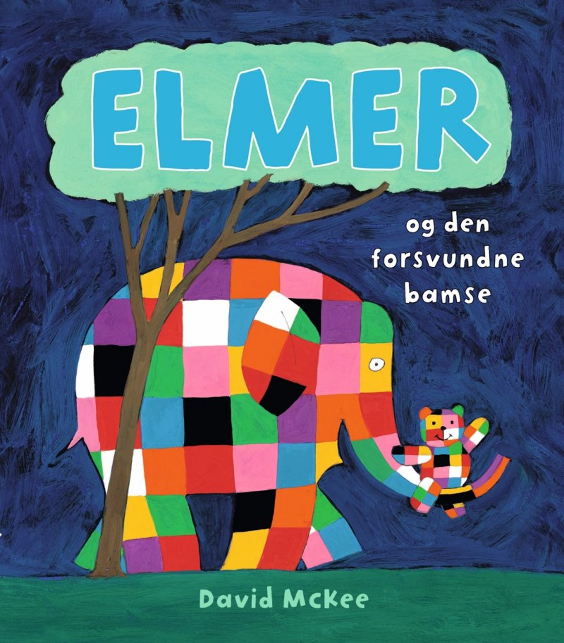 Elmer Og Den Forsvundne Bamse - David Mckee - Bog