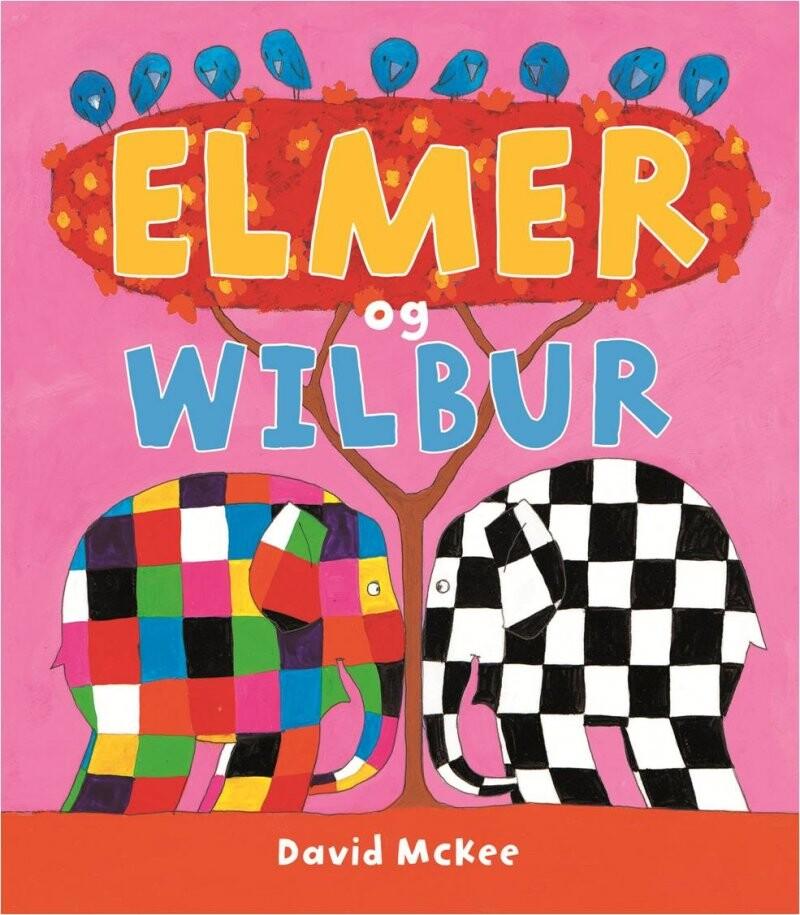 Elmer Og Wilbur - David Mckee - Bog