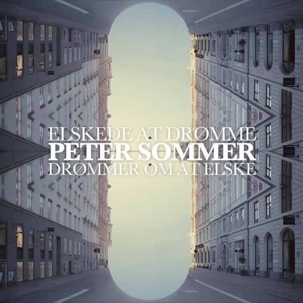 Image of   Peter Sommer - Elskede At Drømme, Drømmer Om At Elske - Vinyl / LP
