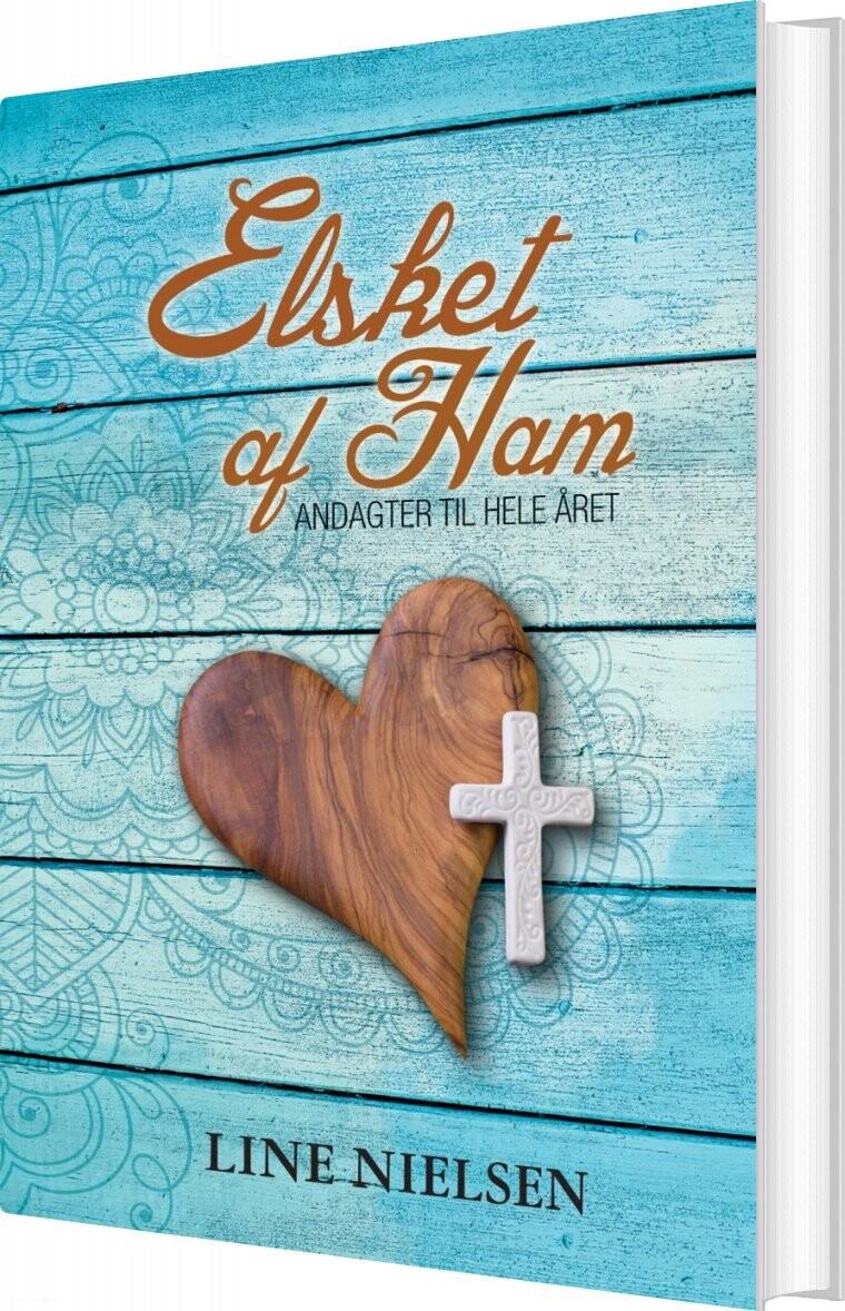 Elsket Af Ham - Line Nielsen - Bog