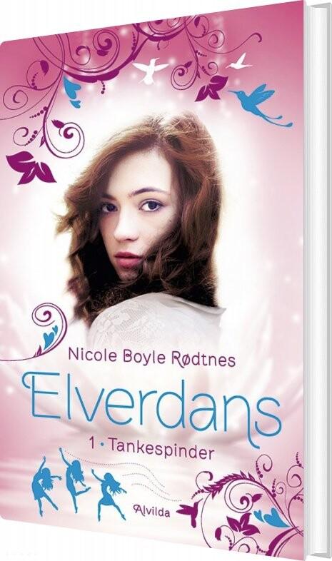 Billede af Elverdans 1: Tankespinder - Nicole Boyle Rødtnes - Bog
