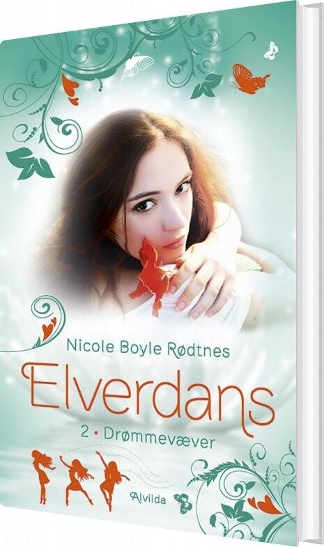 Billede af Elverdans 2: Drømmevæver - Nicole Boyle Rødtnes - Bog