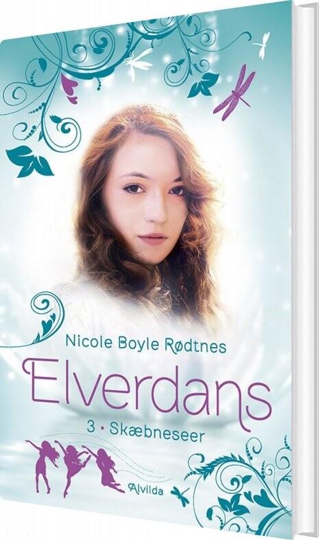 Billede af Elverdans 3: Skæbneseer - Nicole Boyle Rødtnes - Bog