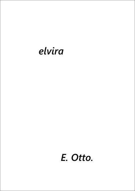 Elvira - Elvira Otto - Bog