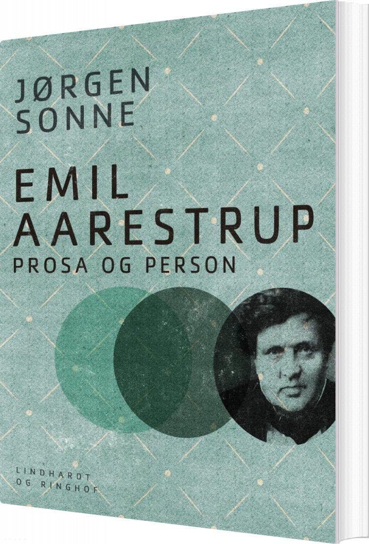 Image of   Emil Aarestrup - Prosa Og Person - Jørgen Sonne - Bog