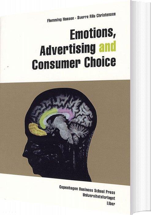 Emotions, Advertising And Consumer Choice - Flemming Hansen - Bog