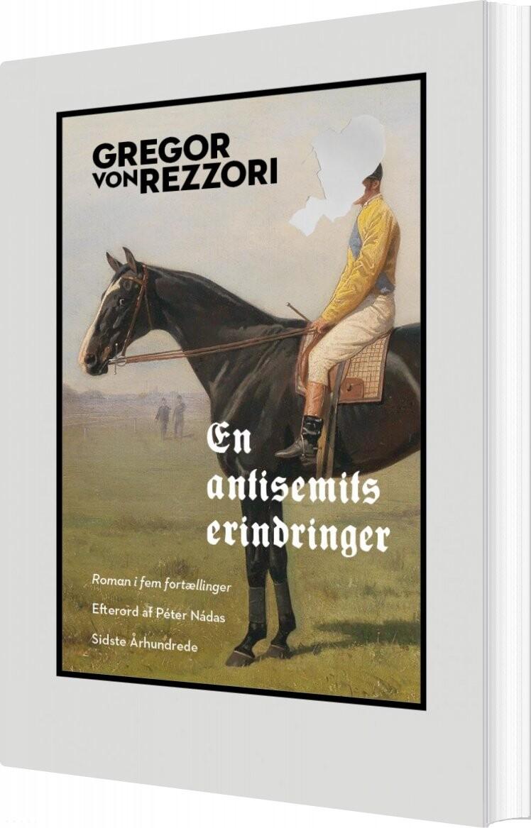 Image of   En Antisemits Erindringer - Gregor Von Rezzori - Bog