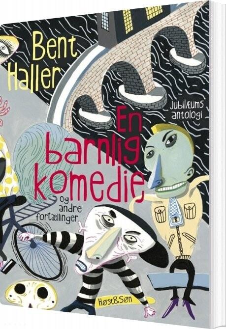 Image of   En Barnlig Komedie - Bent Haller - Bog