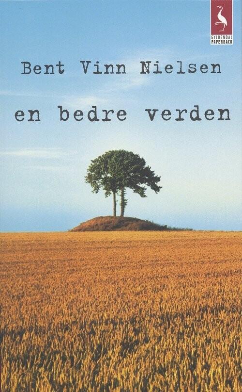 Image of   En Bedre Verden - Bent Vinn Nielsen - Bog