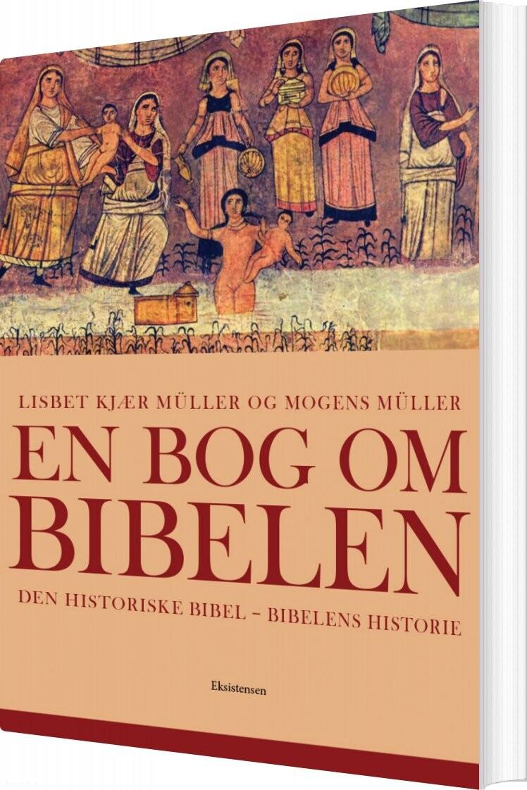 Image of   En Bog Om Bibelen - Mogens Müller - Bog