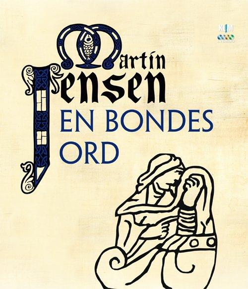 Image of   En Bondes Ord Mp3 - Martin - Cd Lydbog