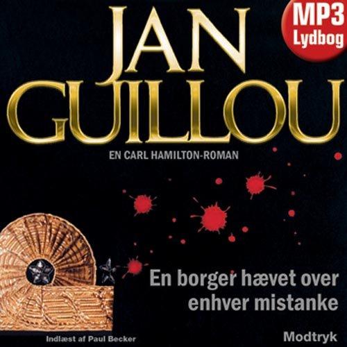 Image of   En Borger Hævet Over Enhver Mistanke - Jan Guillou - Cd Lydbog