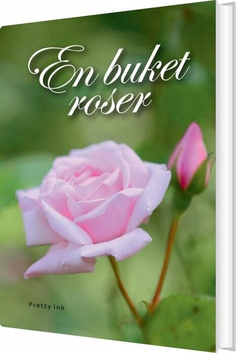 Image of   En Buket Roser - Kirsten Skaarup - Bog