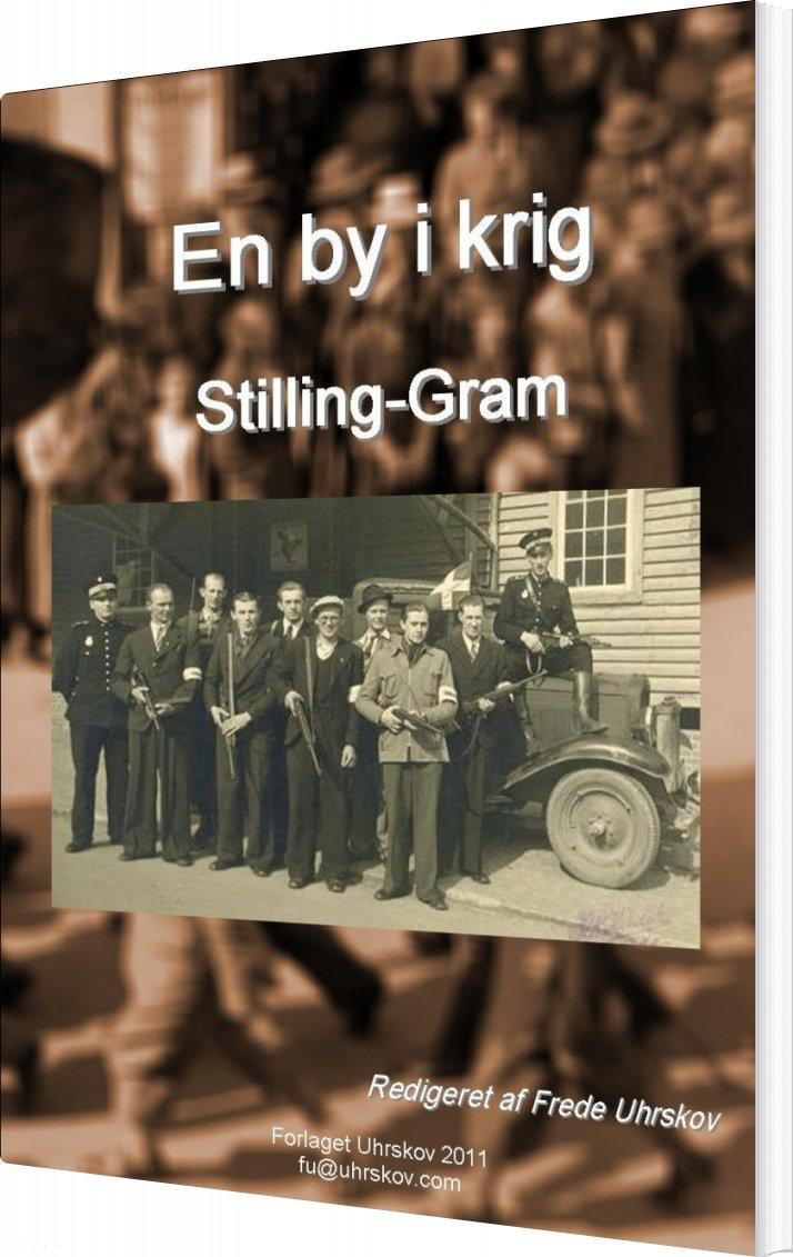 En By I Krig - Stilling-gram - Stilling-gram Lokalhistorie - Bog