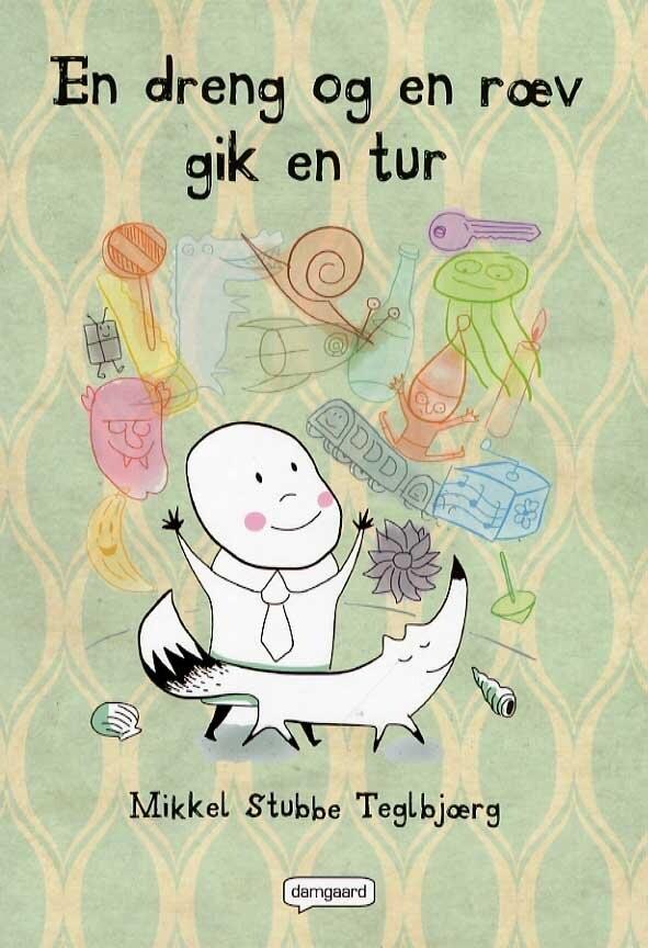 Image of   En Dreng Og En Ræv Gik En Tur - Mikkel Stubbe Teglbjærg - Bog