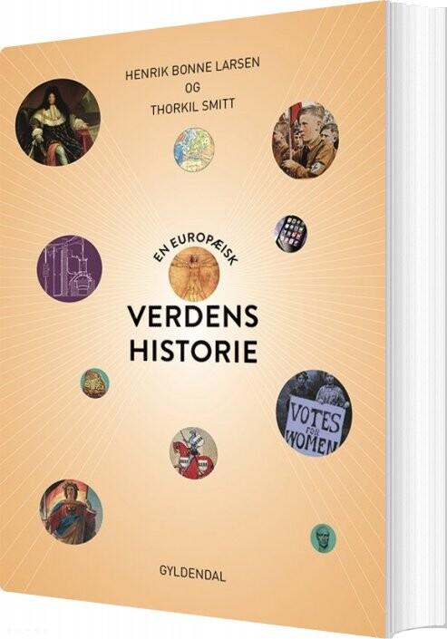 En Europæisk Verdenshistorie - Henrik Bonne Larsen - Bog