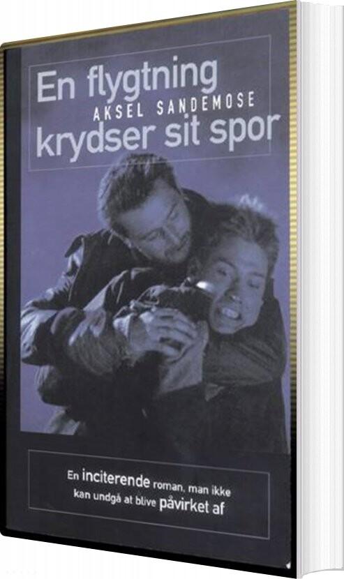 Image of   En Flygtning Krydser Sit Spor - Aksel Sandemose - Bog
