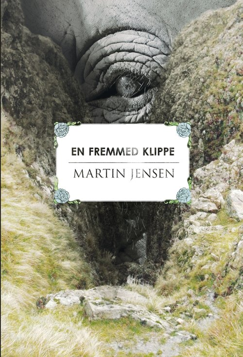 En Fremmed Klippe - Martin Jensen - Bog