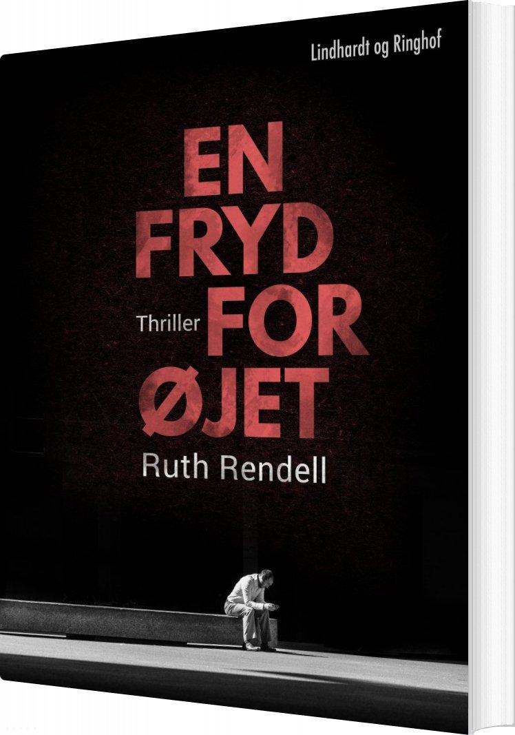 En Fryd For øjet - Ruth Rendell - Bog