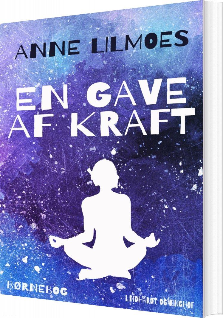 Image of   En Gave Af Kraft - Anne Lilmoes - Bog