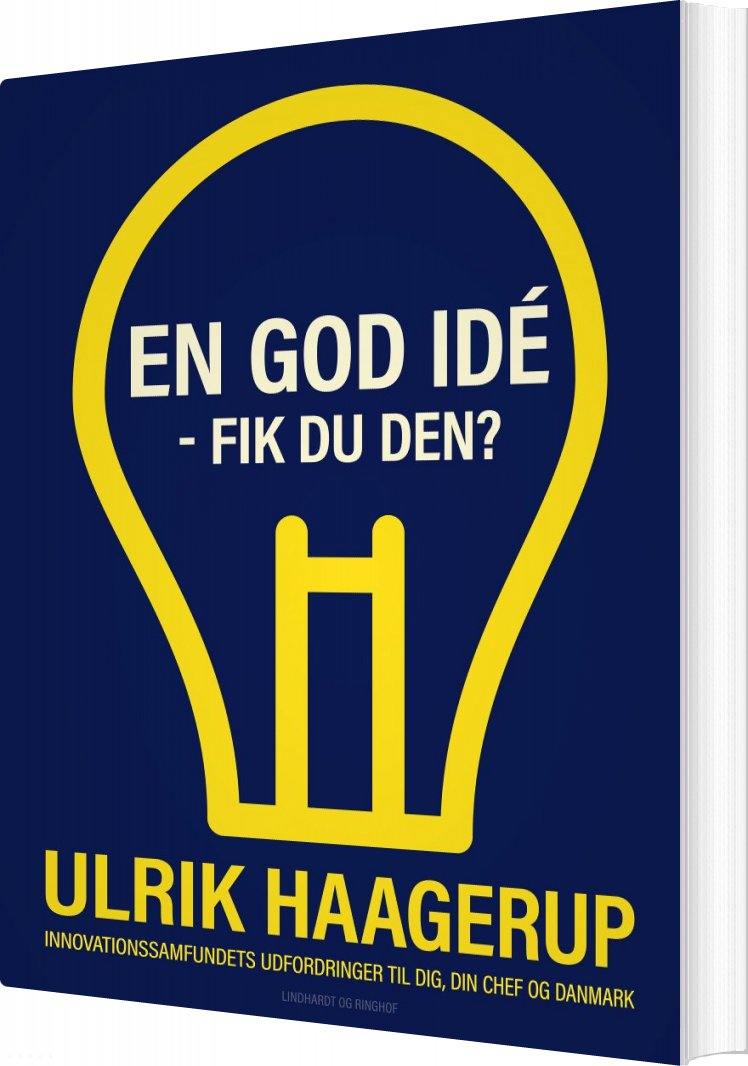 Image of   En God Idé - Fik Du Den? - Ulrik Haagerup - Bog