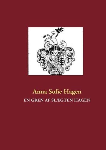 Billede af EN GREN AF SLÆGTEN HAGEN (Bog)