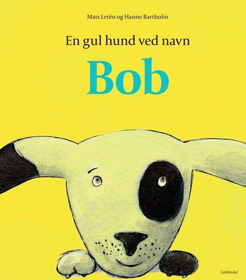 Image of   En Gul Hund Ved Navn Bob - Hanne Bartholin - Bog