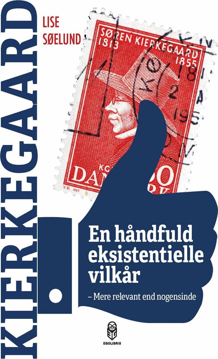 Image of   En Håndfuld Eksistentielle Vilkår - Lise Søelund - Bog