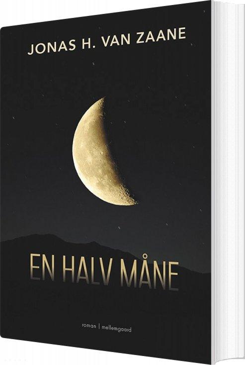 En Halv Måne - Jonas H. Van Zaane - Bog