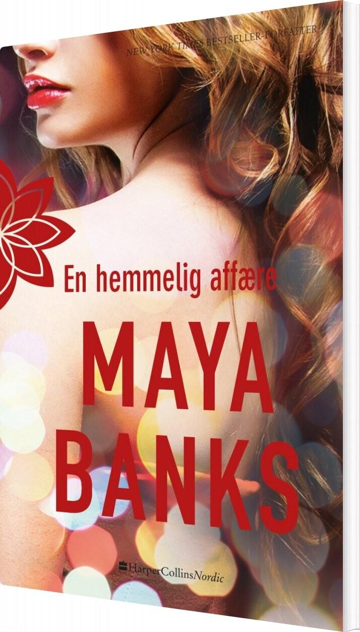 Image of   En Hemmelig Affære - Maya Banks - Bog
