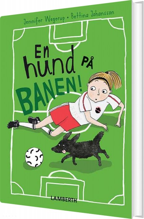 En Hund På Banen! - Jennifer Wegerup - Bog