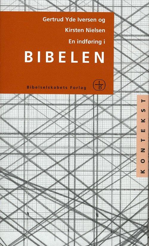 Image of   En Indføring I Bibelen - Gertrud Yde Iversen - Bog