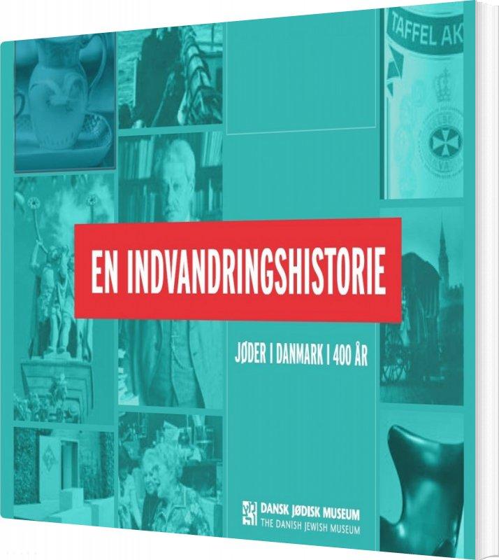 Image of   En Indvandringshistorie - Martin Schwarz Lausten - Bog
