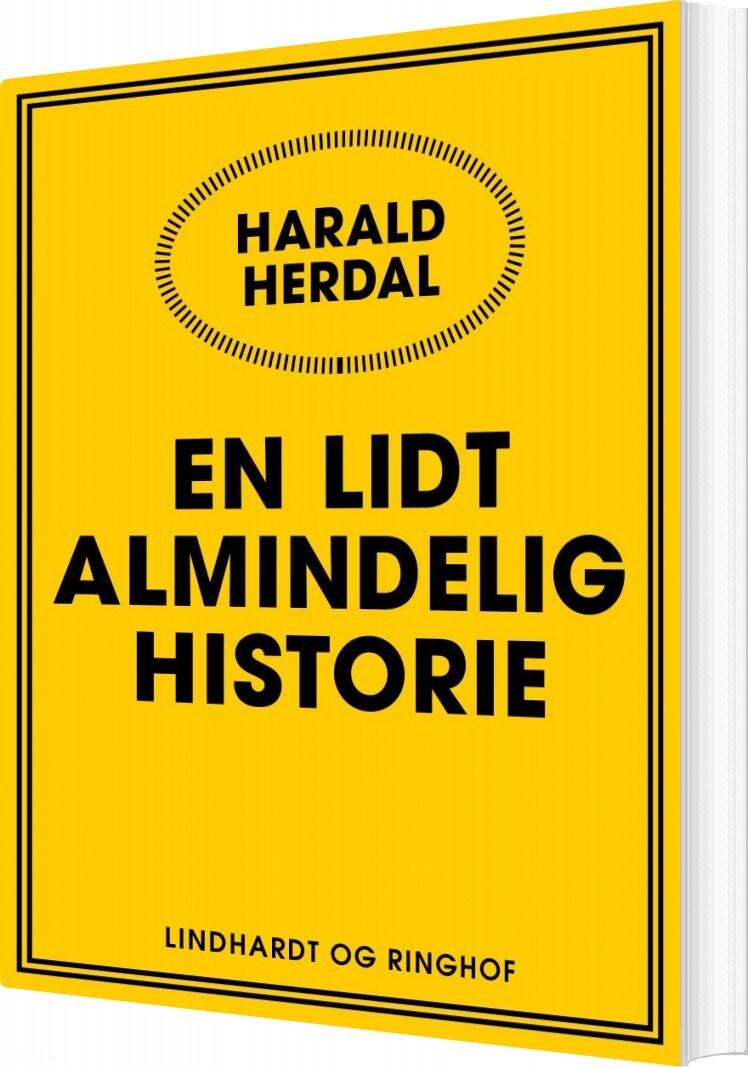 Image of   En Lidt Almindelig Historie - Harald Herdal - Bog