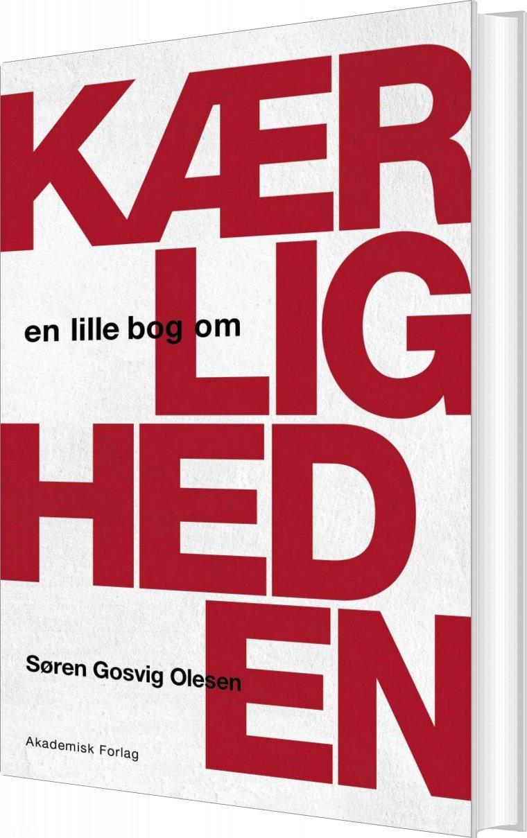 Image of   En Lille Bog Om Kærligheden - Søren Gosvig Olesen - Bog