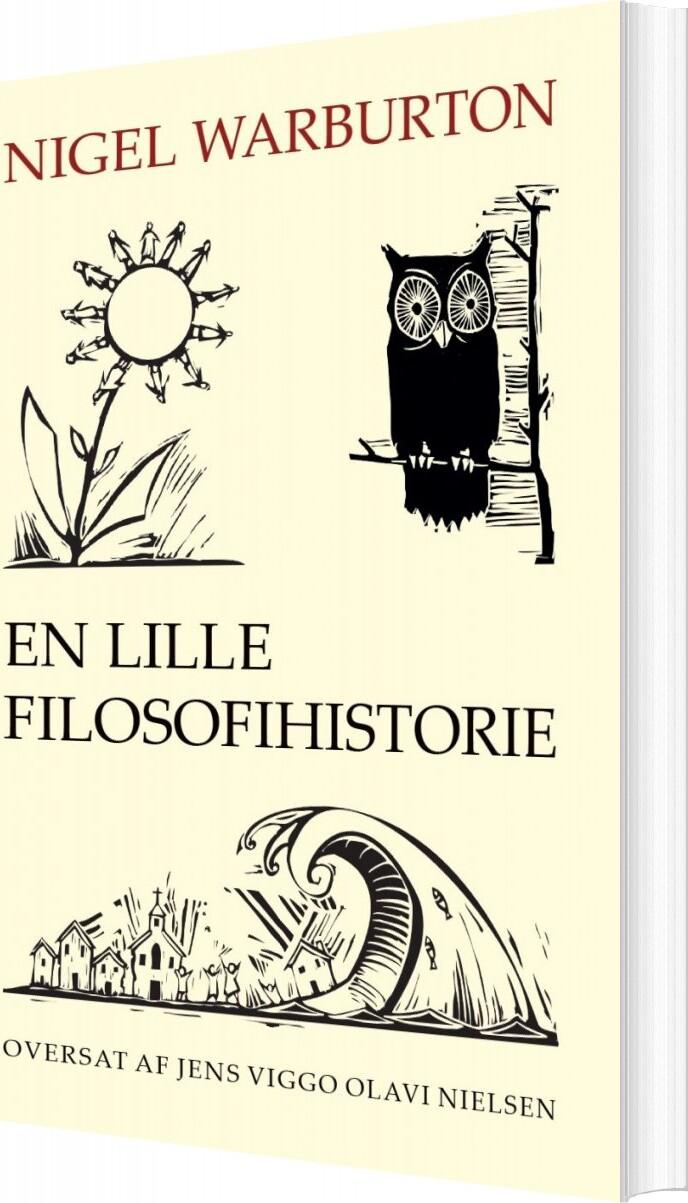 Image of   En Lille Filosofihistorie - Nigel Warburton - Bog