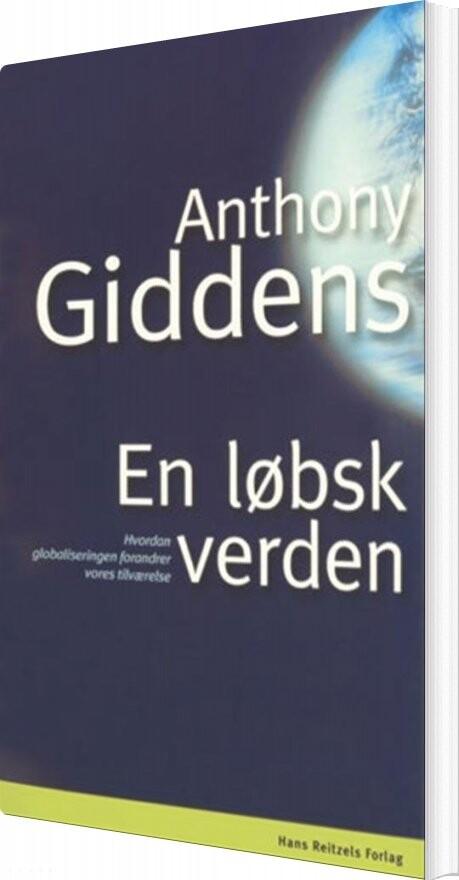 anthony giddens modernitet og selvidentitet