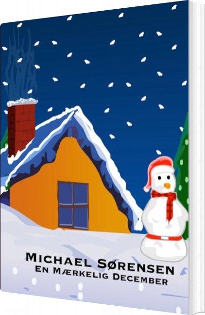 En Mærkelig December - Michael Sørensen - Bog