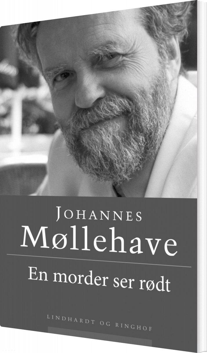 Image of   En Morder Ser Rødt - Johannes Møllehave - Bog