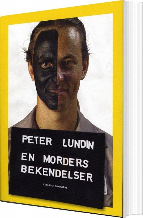 Image of   En Morders Bekendelser - Peter Lundin - Bog