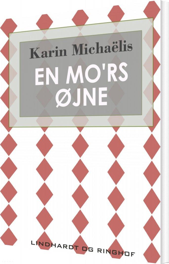 Image of   En Mors øjne - Karin MichaÃ«lis - Bog