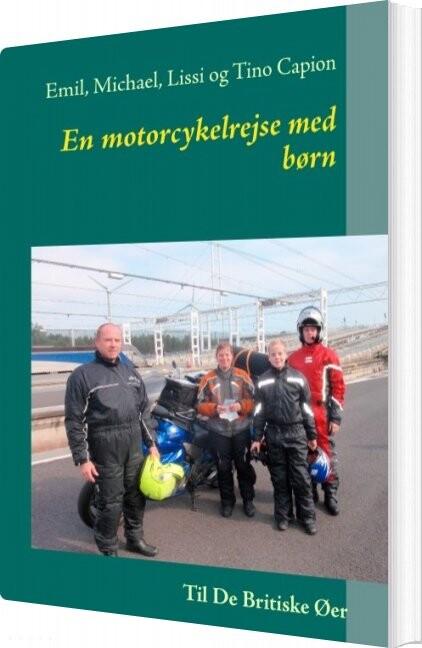 Billede af En Motorcykelrejse Med Børn - Emil Capion - Bog
