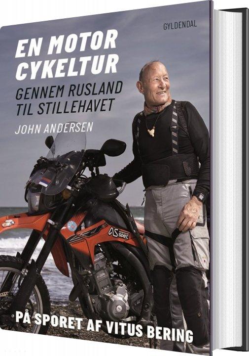 Image of   En Motorcykeltur Gennem Rusland Til Stillehavet - John Andersen - Bog