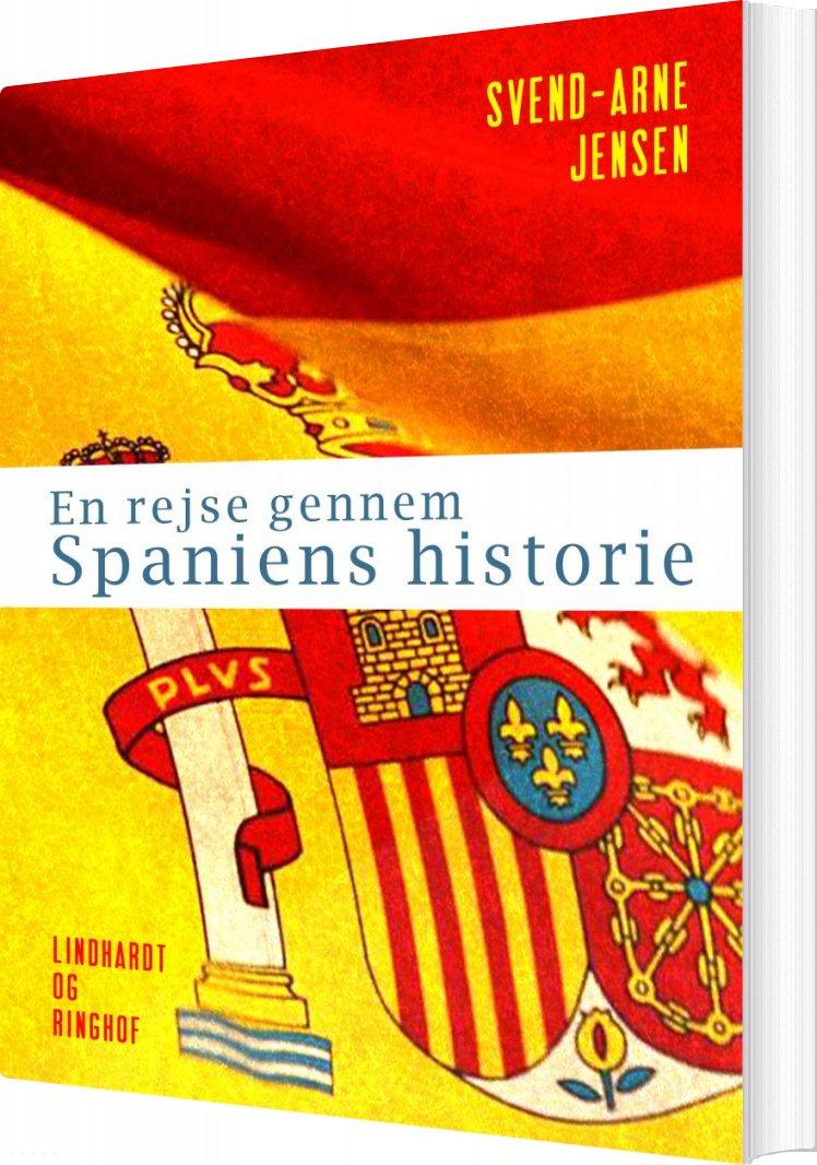 Image of   En Rejse Gennem Spaniens Historie - Svend-arne Jensen - Bog