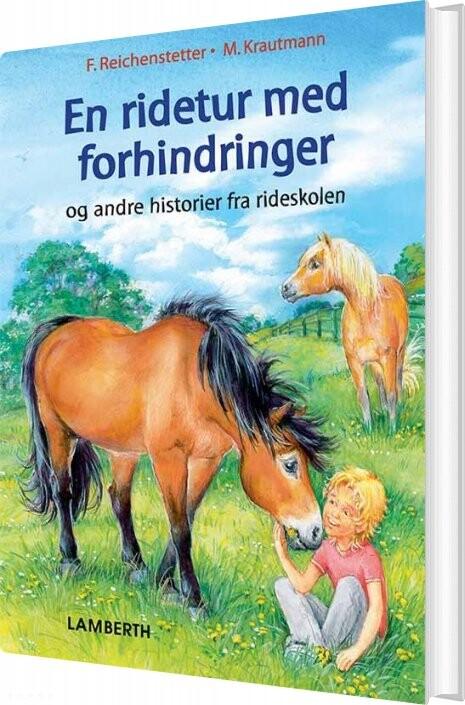 En Ridetur Med Forhindringer - Friederun Reichenstetter - Bog