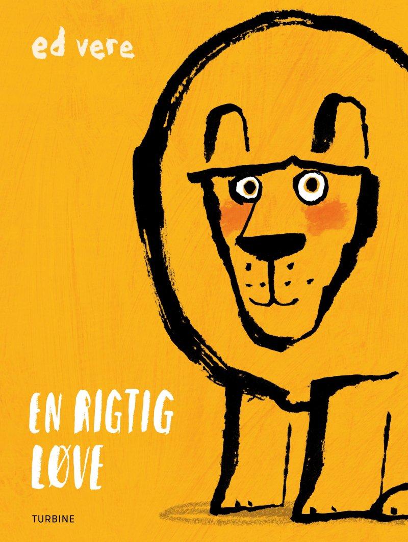 En Rigtig Løve - Ed Vere - Bog