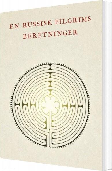 Image of   En Russisk Pilgrims Beretninger - Bog