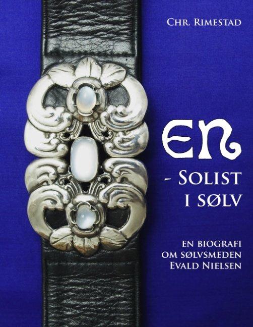 En - Solist I Sølv - Chr. Rimestad - Bog